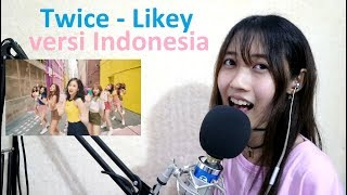 Video Twice - Likey (cover Bahasa Indonesia) by Angelyn download MP3, 3GP, MP4, WEBM, AVI, FLV Maret 2018