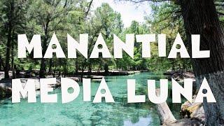 Manantial Media Luna   Descubre San Luis Potosí