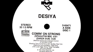 Desiya - Comin on Strong (Spagatini Mix)