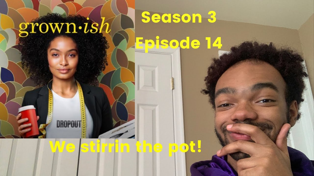 Download Grown•ish S3E14 | The Aftershow