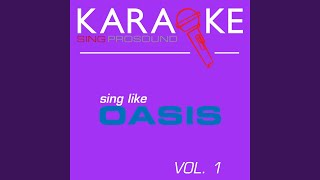 Some Might Say (In the Style of Oasis) (Karaoke Instrumental Version)