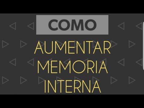 Como Aumentar Memoria Interna Do Celular Android 2018