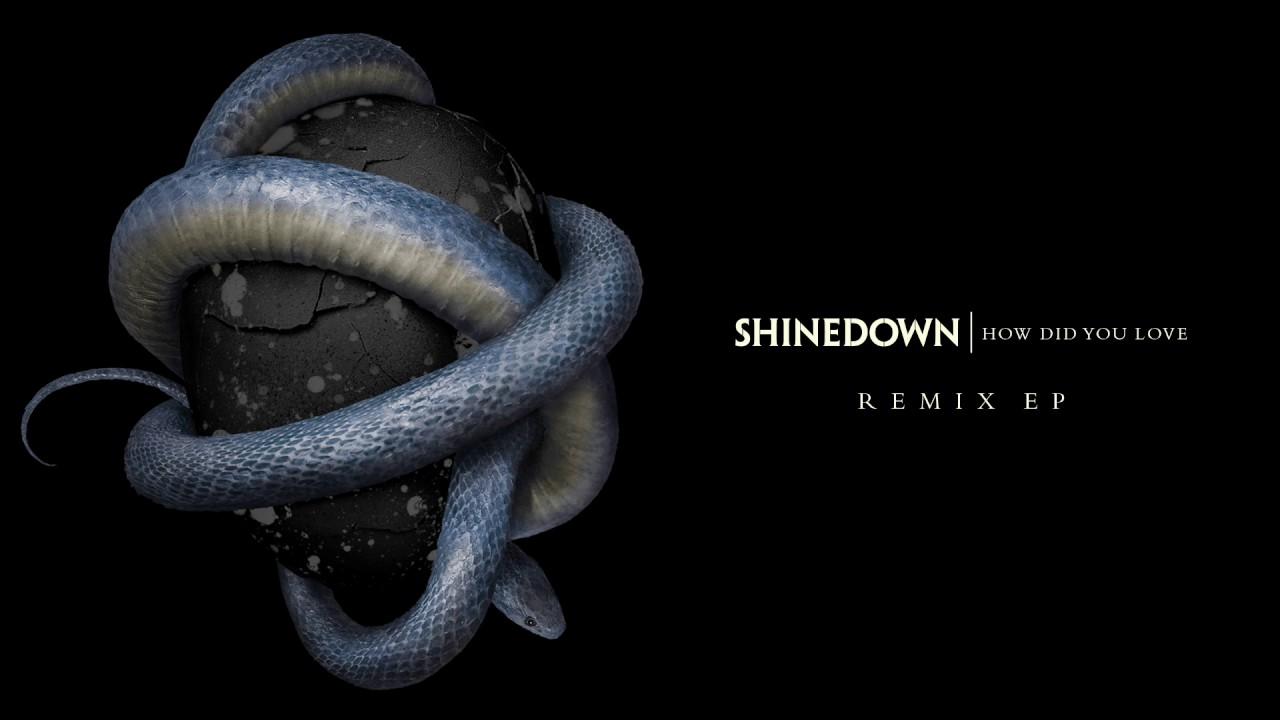 shinedown-how-did-you-love-twine-remix-shinedown