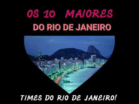 OS 10 MAIORES TIMES DO RIO DE JANEIRO.