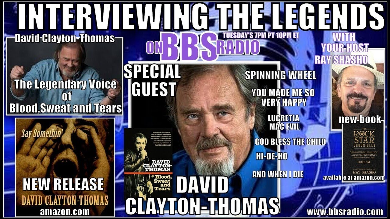 David Clayton-Thomas the Legendary Voice of Blood,Sweat & Tears