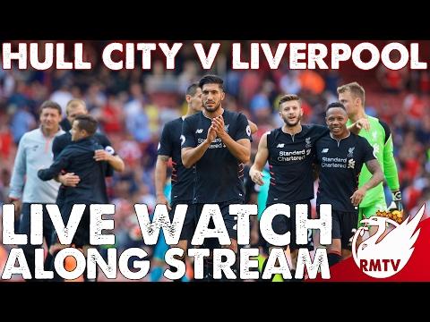 Hull V Liverpool | LIVE Watch Along Stream