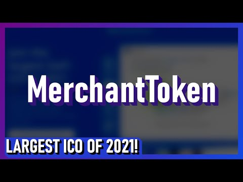 MerchantToken - Largest DeFi ICO of 2021!