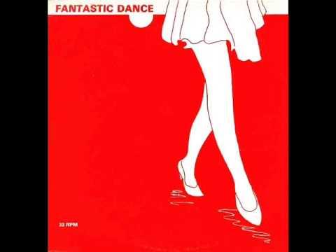 FANTASTIC DANCE (SIDE A)