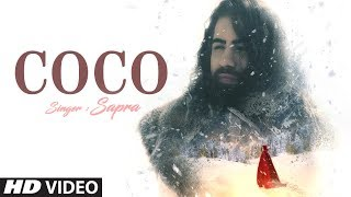 """Sapra """"COCO"""" Latest Song Feat. Isabela Valotti New Song 2019"""