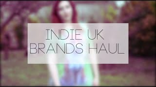 INDIE UK BRANDS HAUL - THUNDER APPAREL & MORE