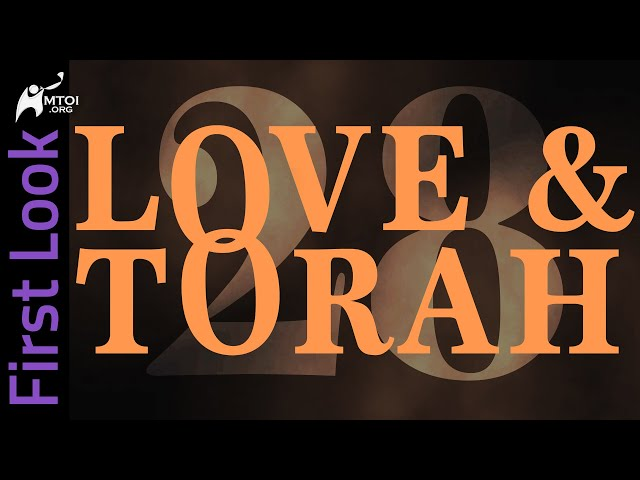 First Look | Love & Torah | Part 28