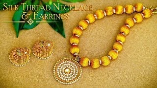 How To Make Beautiful Gold Silk Thread Necklace & Earrings   DIY   Jewelry Making