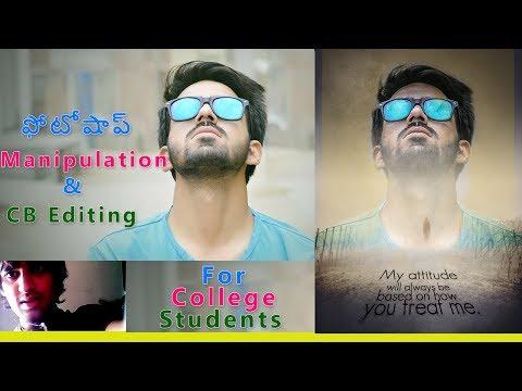Telugu Photoshop : Cb Editing & Photoshop Photo Manipulation Tutorial For College Students Special