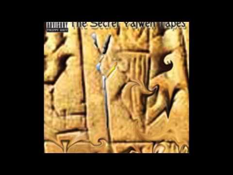 The Secret Yajweh Tapes:  Volume Four