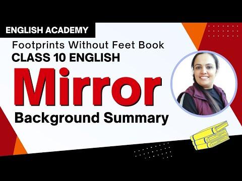 Poem Mirror - Class 10 English Explanation, Summary, Difficult Words