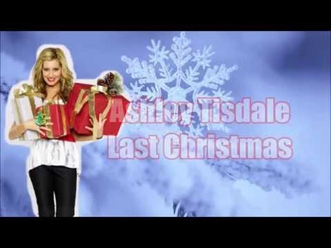 Ashley Tisdale - Last Christmas (Lyric Video)