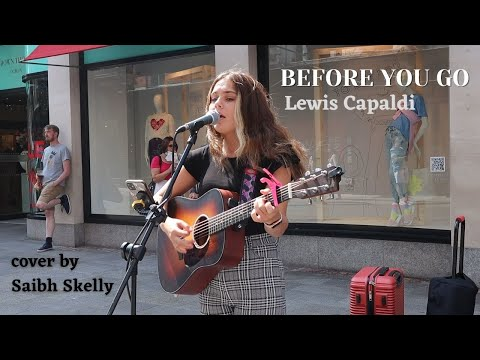 Lewis Capaldi - BEFORE YOU GO | Saibh Skelly Cover