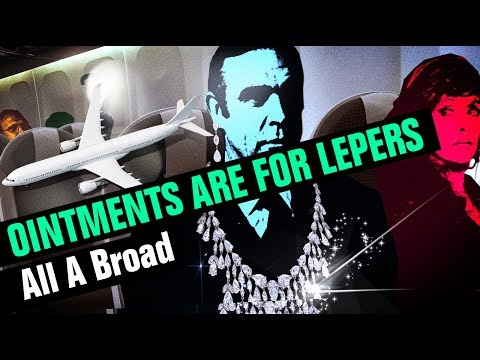 All A Broad | OINTMENTS ARE FOR LEPERS | JAMBON BALONEY