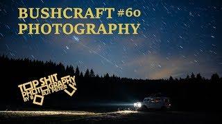 Bushcraft photography / Topshit Photography Vlog #60