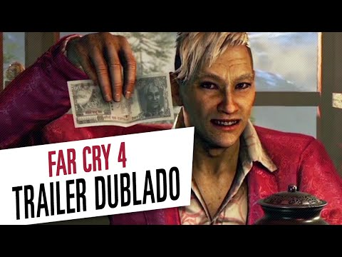 Far Cry 4 - Trailer Dublado