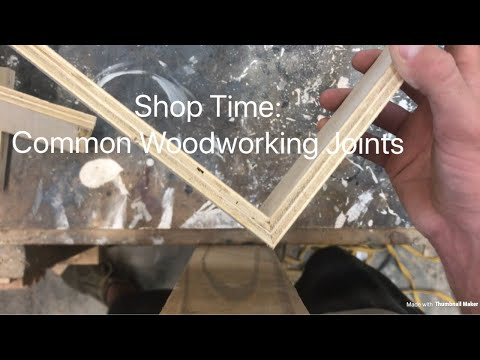 Shop Time: Common Woodworking Joints