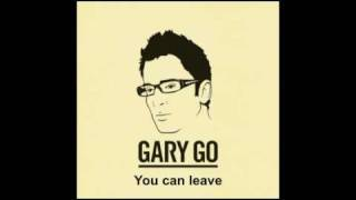 Gary Go - Speak (with Lyrics)