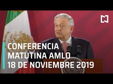 Conferencia matutina AMLO - lunes 18 de noviembre 2019