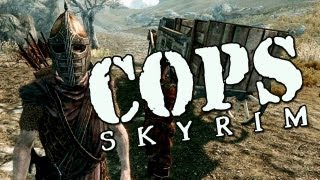 COPS: Skyrim - Season 1: Episode 2