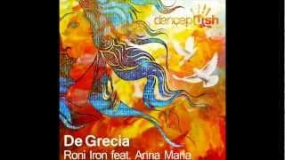 Roni Iron feat Anna Maria - De Grecia (Original Mix) [Dancepush]