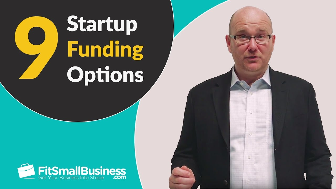 9 Startup Funding Options - Business Loans + More - YouTube