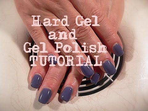 Hard Gel and Gel Polish full tutorial [BognaW]