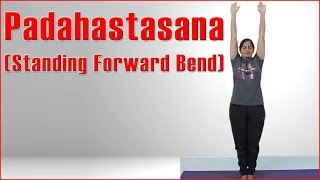 How To Do Standing Forward Bend Yoga   Padahastasana & Its Benefits
