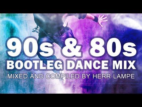 90s & 80s Bootleg Dance Mix 2018