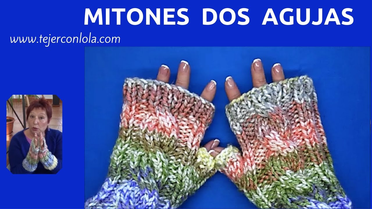 MITONES DOS AGUJAS - YouTube