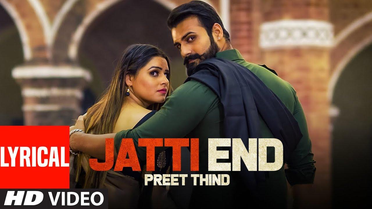 Jatti End (Full Lyrical Song) Preet Thind, G Guri   Singh Jeet   Exclusive Punjabi Song on NewSongsTV & Youtube