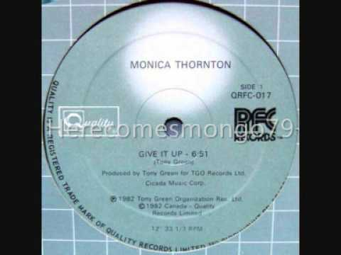 Monica Thornton Give It Up