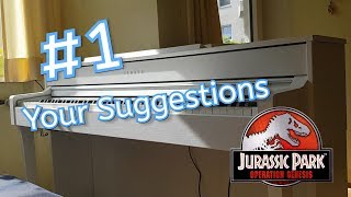 Your Suggestions #1: Jurassic Park Operation Genesis Soundtrack - Welcome (Piano Cover)