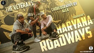 HARYANA ROADWAYS- PARDHAAN dance video | CHOREOGRAPHY BY ALEX | THE VETERANS