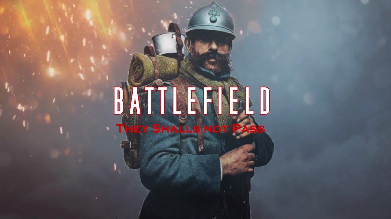 Battlefield 1 They Shall Not Pass DLC Teaser ( No Official