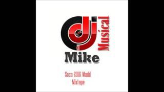Soca 2016 Madd Party Mixtape