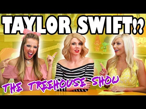 Taylor Swift Real or Fake on The Treehouse Show . Totally TV