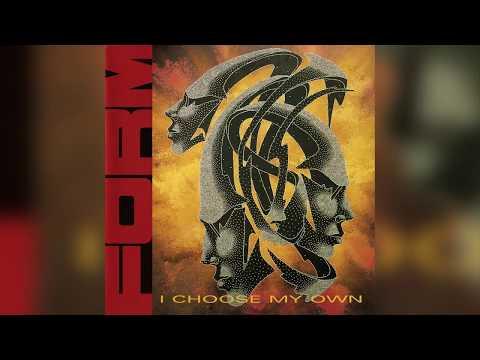 Form - I Choose My Own (Full album HQ)