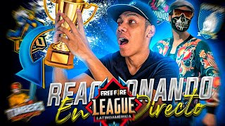 ¡REACCIONANDO A LA FREEFIRE LEAGUE EN VIVO! (RECTA FINAL) | JUANFER LA MATA
