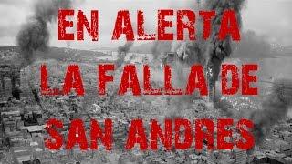 EN ALERTA! La Falla de San Andrés - California -  Estados Unidos