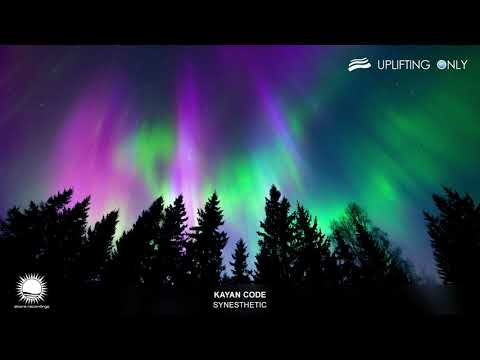 Kayan Code - Synesthetic [As Played On Uplifting Only 335]