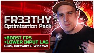 FR33THY Optimization Pack FINAL