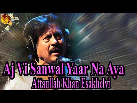 Aj Vi Sanwal Yaar Na Aya | Attaullah Khan Esakhelvi | HD Video Song