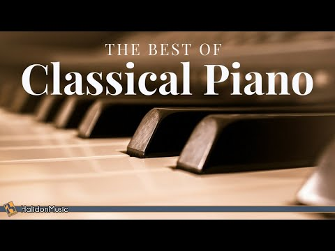The Best of Classical Piano: Chopin, Mozart, Beethoven, Debussy