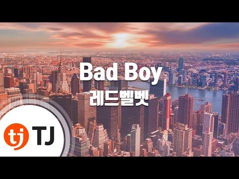 [TJ노래방] Bad Boy - 레드벨벳(Red Velvet) / TJ Karaoke