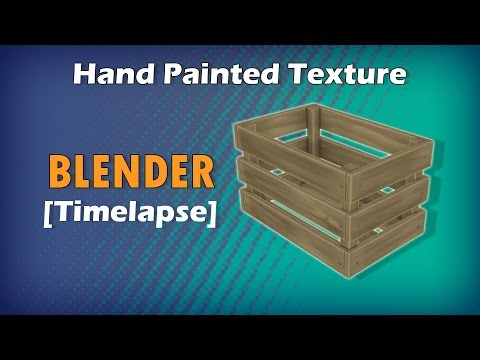 Hand Painted Texture in Blender | Wood Crate – Huacal |